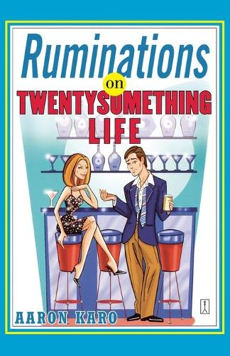 Ruminations on Twentysomething Life (Paperback)