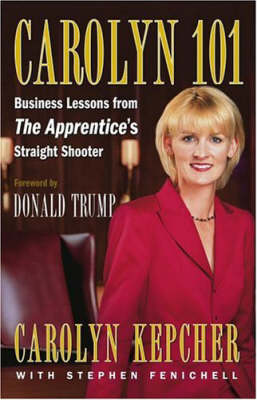 Carolyn 101: Business Lessions from the Apprentice