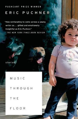 Music Through the Floor: Stories (Paperback)