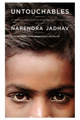 Untouchables: My Family's Triumphant Journey Out of the Caste System in Modern India (Hardback)