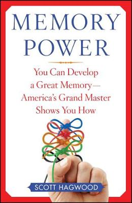Memory Power: You Can Develop a Great Memory--America's Grand Master Shows You How (Paperback)