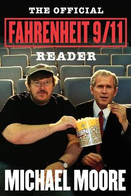 The Official Fahrenheit 9/11 Reader (Paperback)