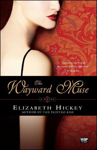 The Wayward Muse: A Novel (Paperback)