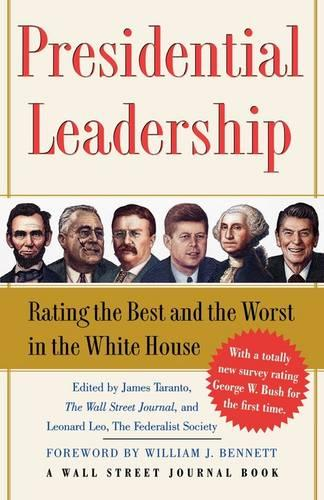 Presidential Leadership: Rating the Best and the Worst in the White House (Paperback)
