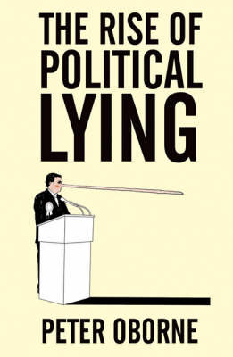 The Rise of Political Lying (Paperback)