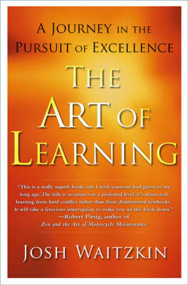 The Art of Learning: An Inner Journey to Optimal Performance (Paperback)