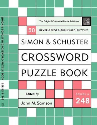 Simon and Schuster Crossword Puzzle Book #248: The Original Crossword Puzzle Publisher (Paperback)