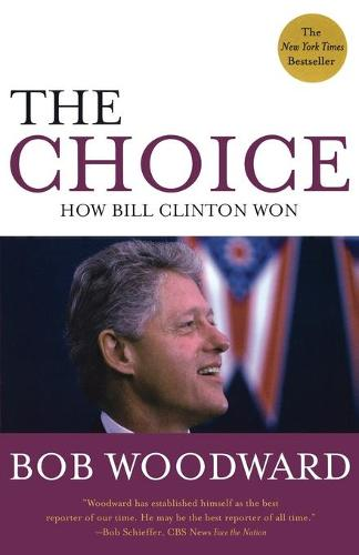 The Choice: How Clinton Won (Paperback)
