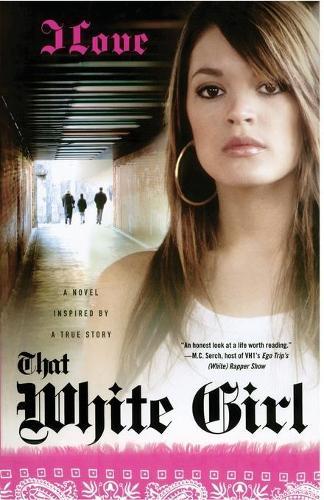 That White Girl: A Novel (Paperback)