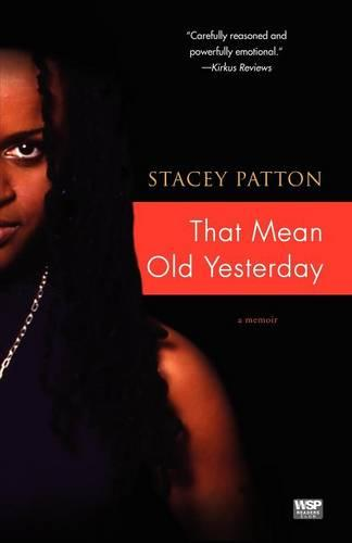 That Mean Old Yesterday (Paperback)