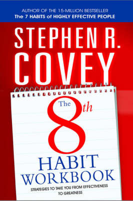 The 8th Habit Personal Workbook: Strategies to Take You from Effectiveness to Greatness (Paperback)