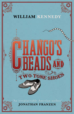 Chango's Beads and Two-Tone Shoes (Hardback)