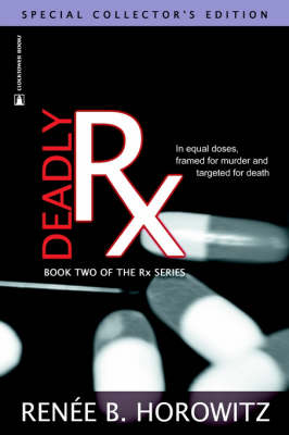 Deadly RX (Paperback)