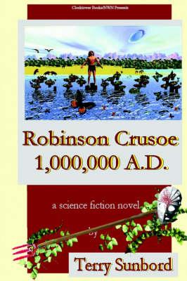 Robinson Crusoe 1,000,000 A.D. (Paperback)
