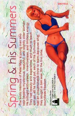 Spring & His Summers: Erotic Memoir (Paperback)