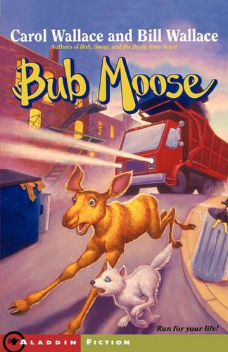 Bub Moose (Paperback)