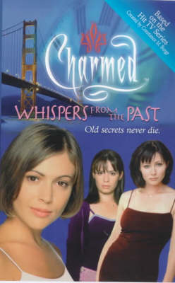 Charmed: Whispers From The Past - Charmed (Paperback)