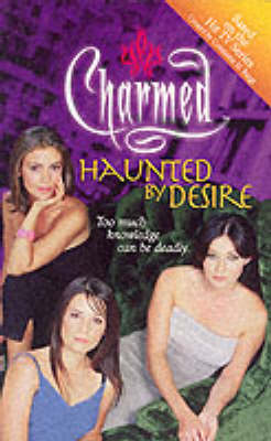 Charmed: Haunted By Desire - Charmed (Paperback)