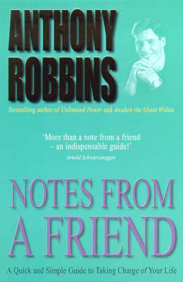 Notes From A Friend: A Quick and Simple Guide to Taking Charge of Your Life (Paperback)