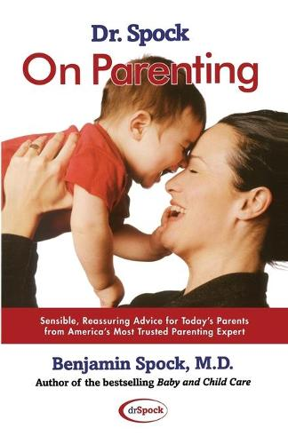 Dr. Spock on Parenting (Paperback)