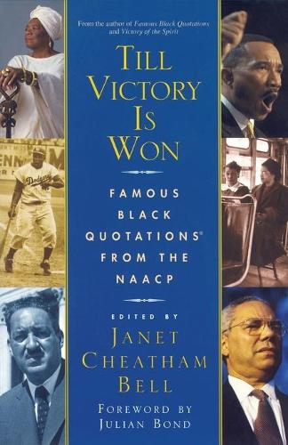Till Victory Is Won: Famous Black Quotations From the NAACP (Paperback)