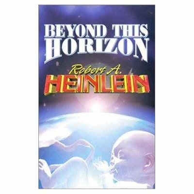 Beyond This Horizon (Paperback)