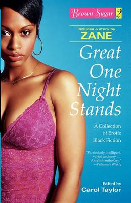 Brown Sugar 2: Great One Night Stands - A Collection of Erotic Black Fiction (Paperback)