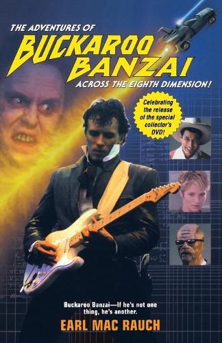 The Adventures of Buckaroo Banzai (Paperback)