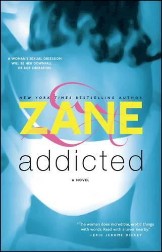 Addicted: A Novel (Paperback)