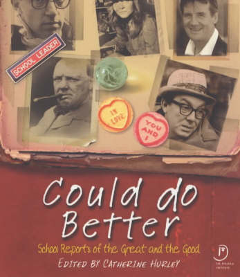 Could Do Better: School Reports Of The Great And Good (Paperback)