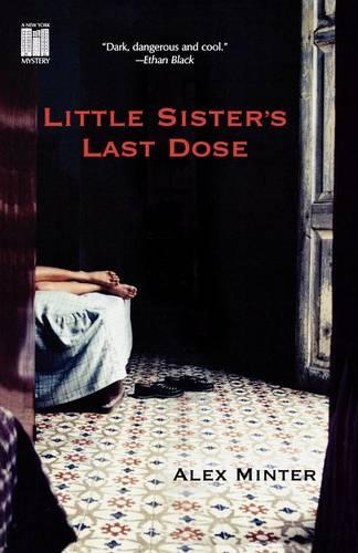 Little Sister's Last Dose (Paperback)