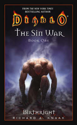 The Diablo: The Sin War #1: Birthright: Birthright - Diablo 1 (Paperback)