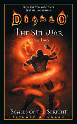 Diablo: The Sin War #2: Scales of the Serpent: Diablo Sin War Book 2 - Diablo 2 (Paperback)