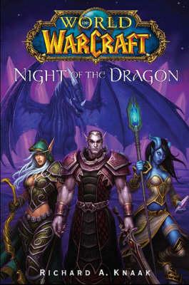 World of Warcraft: Night of the Dragon - WORLD OF WARCRAFT (Paperback)