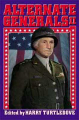 Alternate Generals: v. 2 (Paperback)