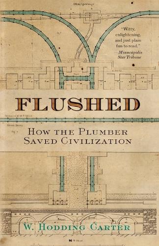 Flushed: How the Plumber Saved Civilization (Paperback)