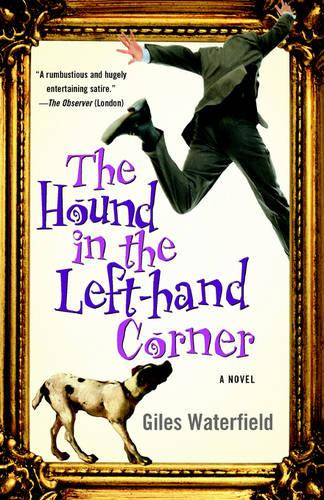 The Hound in the Left-Hand Corner: A Novel (Paperback)