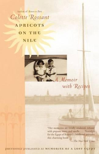 Apricots on the Nile: Memories of a Lost Egypt (Paperback)