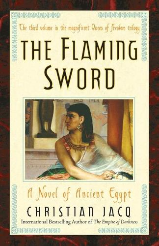 The Flaming Sword: A Novel of Ancient Egypt (Paperback)