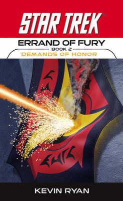 Errand of Fury: Demands of Honor Bk. 2 - Star Trek: The Original (Paperback)
