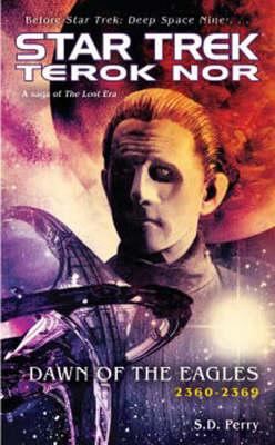 Terok Nor: Dawn of the Eagles - Star Trek: Deep Space Nine (Paperback)