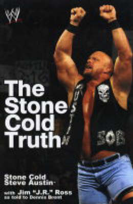 The Stone Cold Truth - WWE (Paperback)