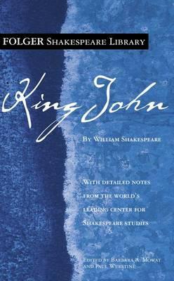 King John - Folger Shakespeare Library (Paperback)