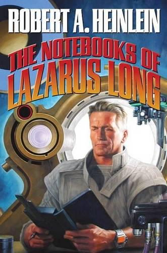 The Notebooks of Lazarus Long (Paperback)