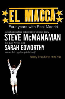 El Macca: Four Years with Real Madrid (Paperback)