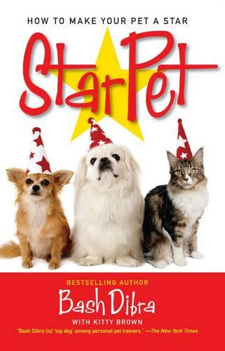 StarPet: How to Make Your Pet a Star (Paperback)