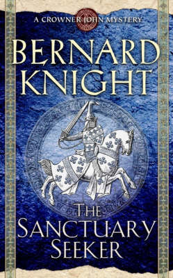 The Sanctuary Seeker - A Crowner John Mystery (Paperback)