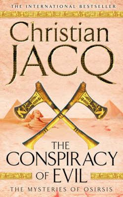 The Conspiracy of Evil - THE MYSTERIES OF OSIRIS (Paperback)