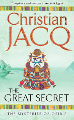 The Great Secret - THE MYSTERIES OF OSIRIS (Paperback)
