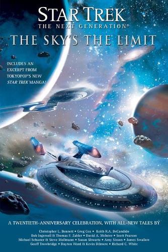 Star Trek: TNG: The Sky's the Limit: All New Tales - Star Trek: The Next Generation (Paperback)